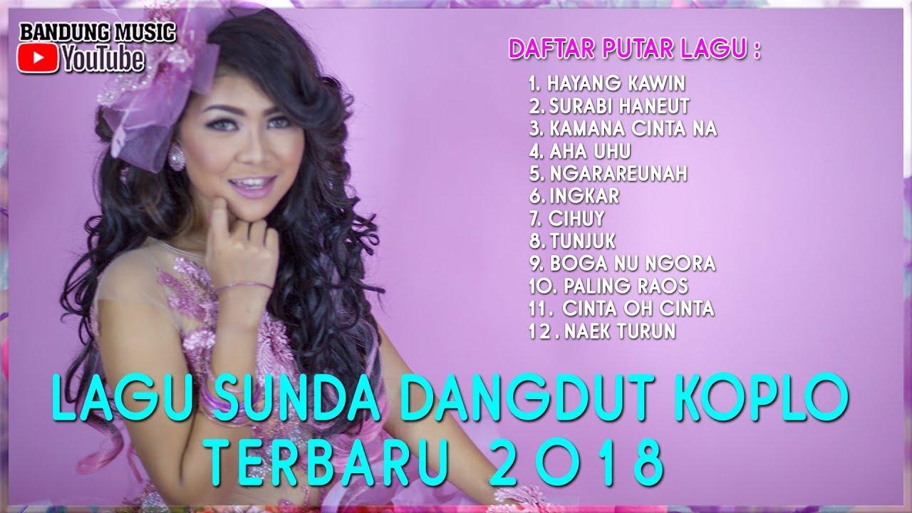 Lagu Sunda Dangdut Koplo Terbaru 2018 Pongdut Sunda Full Album