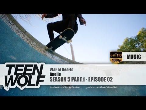 Ruelle - War of Hearts | Teen Wolf 5x02 Music [HD]