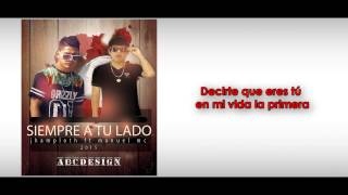 Siempre a tu lado - Manuel MC FT Jhamploth  (Video Lyric)