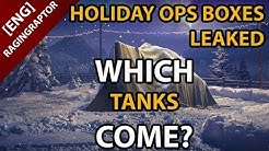 HOLIDAY OPS 2020 LOOT BOXES LEAKED - Which Tanks Come?