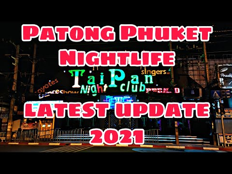 Nightlife - Tai Pan , Bangla Road & Soi Sansabai | Phuket Thailand