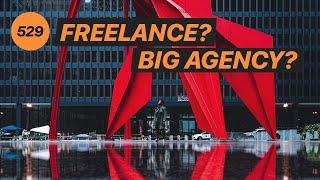 Freelance or work for a BIG AGENCY? w/ Tobishinobi