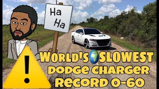 World's Slowest Dodge Charger 0-60