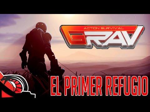 EL PRIMER REFUGIO | GRAV REBORN - Alpha Report - Guía 1