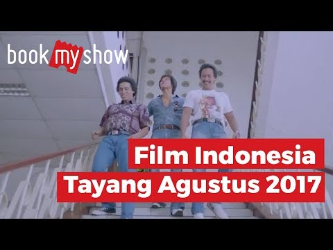 Rekomendasi Film Indonesia Bulan Agustus 2017 - BookMyShow Indonesia
