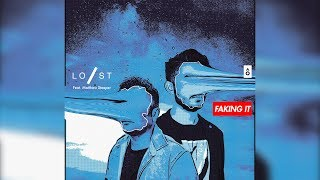 Cover images Lost Stories feat. Matthew Steeper - Faking It