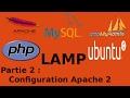 Serveur LAMP français : partie 2 Configuration apache