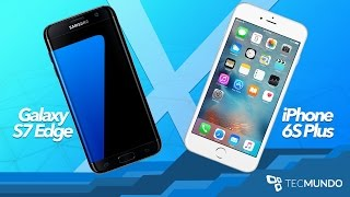 Comparativo Galaxy S7 Edge x iPhone 6S Plus: qual é o melhor smartphone? - TecMundo