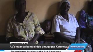 Ab'oluganda bambalidde omugagga Katumwa