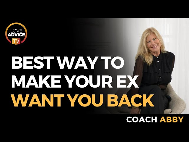 How to Make Your EX Want You Back