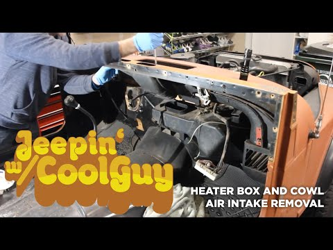 Jeep CJ7 Heater Box And Fresh Air Intake Removal