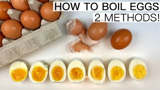 PERFECTLY COOKED SOFT BOÏLED TO HARD BOILED EGGS | 2 WAYS TO COOK