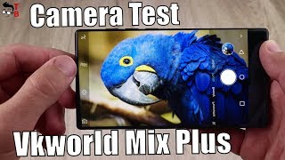 vkworld Mix Plus Camera Test: Sample Photos and Videos