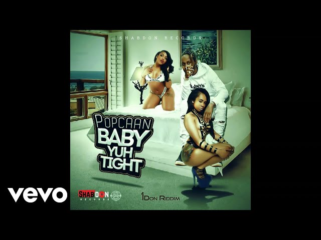 Download Mp3: Popcaan – Baby You Tight (Prod by Shab Don