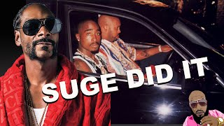 Snoop Dogg Confesses To Suge Knight BEING RESPONSIBLE For Tupac Being GONE