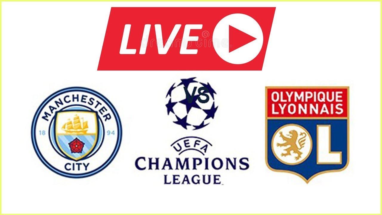 Man City vs Lyon Live Stream Champions League EN VIVO Live Stats + Countdown HD