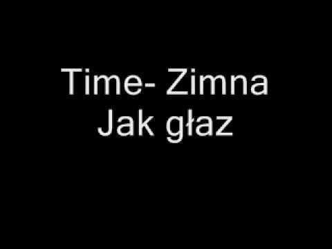Time-Zimna jak głaz