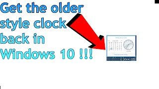 Windows 10 Tip - Get the Older Style Clock Back in Windows 10