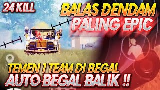 24 KILL !! TEMEN 1 TEAM MATI DI BEGAL !! AUTO GUA BEGAL BALIK !!! Ryan Prakasha PUBG Mobile