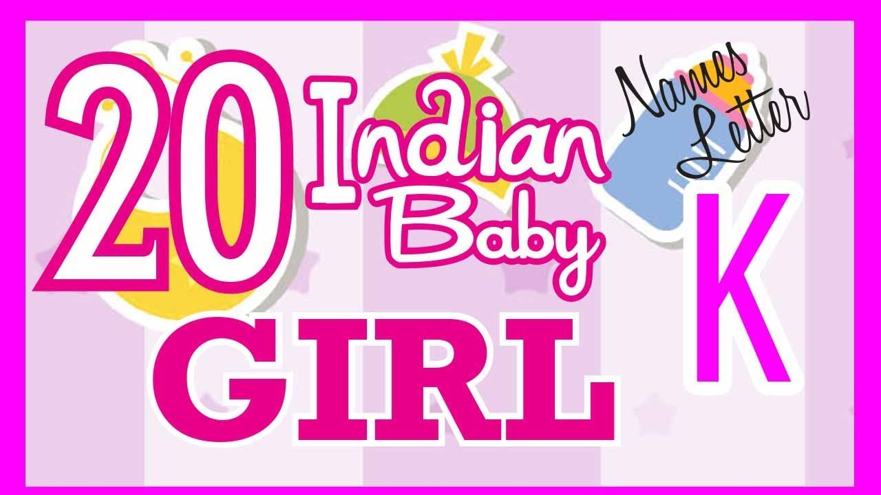 20 Indian Baby Girl Name Start with K, Hindu Baby Girl Names, Indian Name  for Girls, Hindu Girl Name