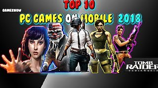 Best PC Games On Android Mobile 2018