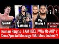 Roman Reigns : 'I AM HEEL' ! Why No AOP ? Matches Leaked ? Viewership ! Cena Special Message !