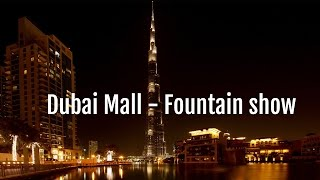 Dubai Mall, Burj Khalifa, Fountain Show - Dubai Diaries - Day 2