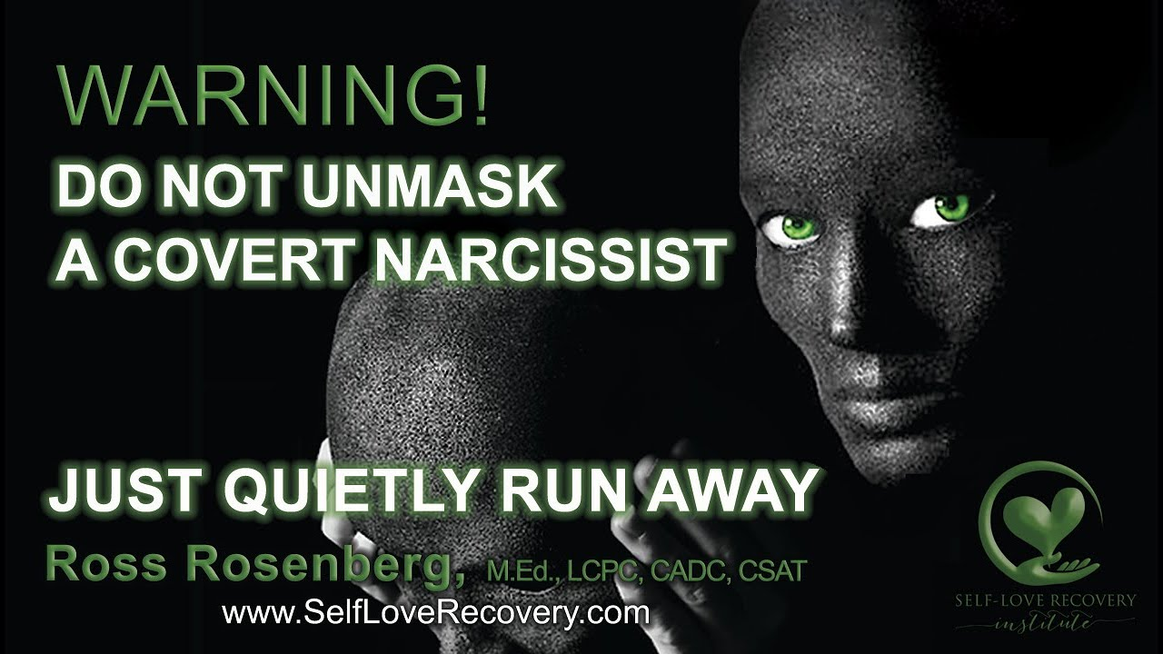 When You Unmask a Covert Narcissist, RUN, But Quietly! Counterfeit  Relationship  Narcissism Expert