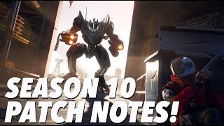 Season 10 Patch Notes! (FORTNITE)