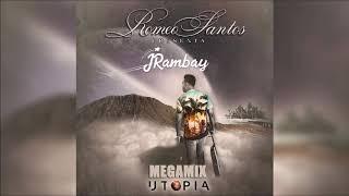 Romeo Santos - UTOPIA (RAMBAY Bachata Album Megamix)