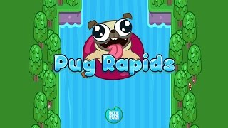 Pug Rapids (by Bite Size Games Ltd) - Ios / Android - Hd Gameplay Trailer