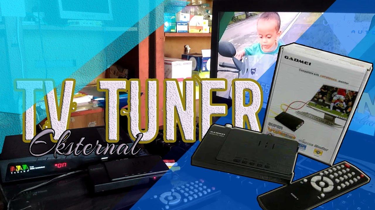 Tv Tuner Eksternal Monitor Bekas Jadi Tv Atau Nonton Tv Di Pc