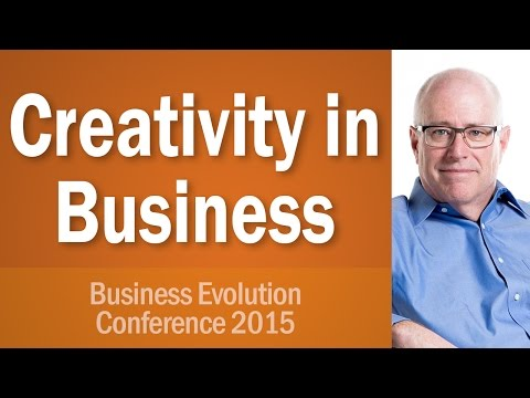 Business Evolution Conference 2015  Creativity in Business