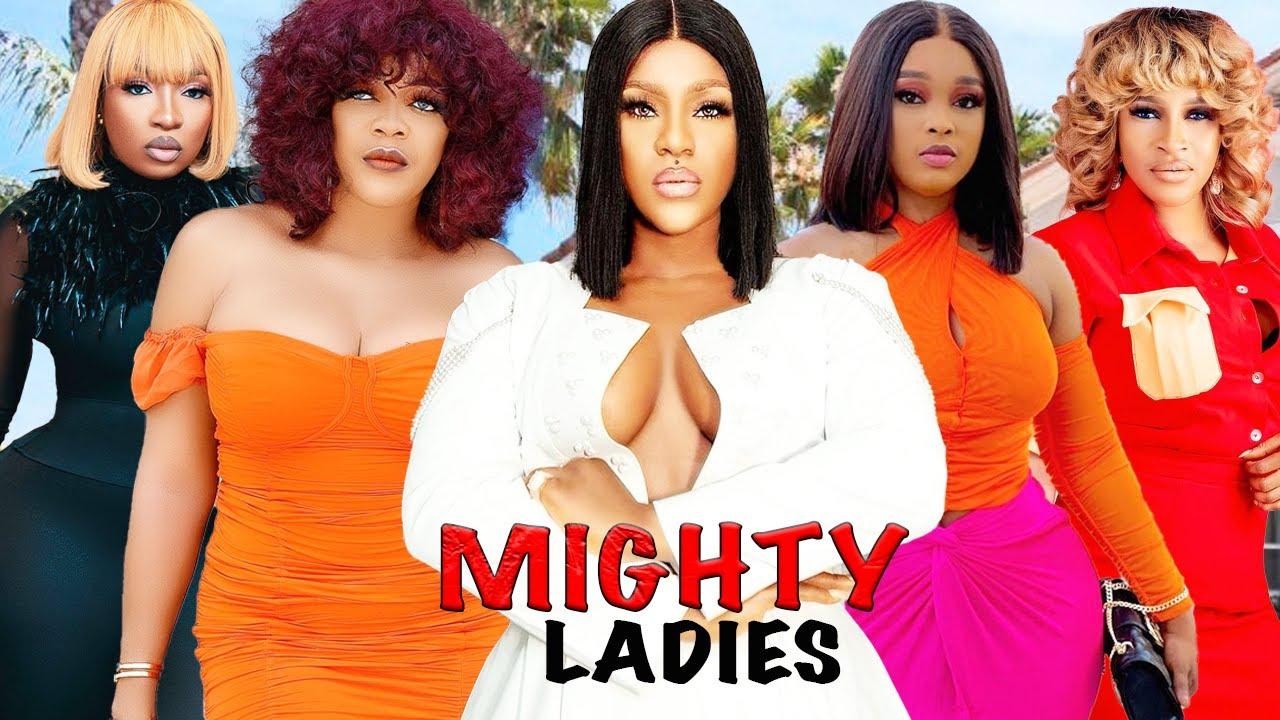 Download MIGHTY LADIES SEASON 1 {NEW TRENDING MOVIE} - UGEZU J UGEZU DIRECTION|2021 LATEST NIGERIAN NOLLYWOOD