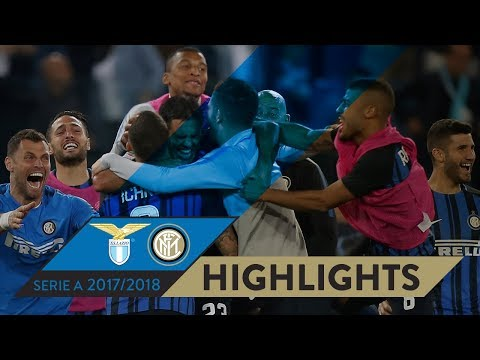 LAZIO-INTER 2-3 | HIGHLIGHTS | Matchday 38 - Serie A TIM 2017/18