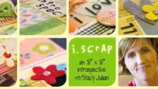 i.Scrap with Stacy Julian Self-Paced eCourse