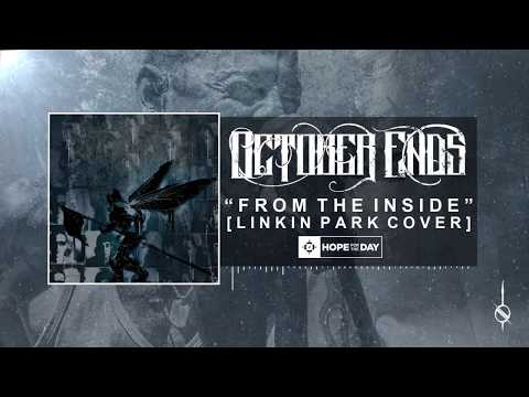Linkin Park - From The Inside (Cover by October Ends) ft. Arva (Ex Oceans Ate Alaska)