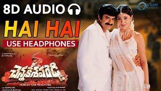 🎧 Hai Hai (8D audio song) - Chennakesava Reddy [ 2002 ] - Balakrishna, Shriya Saran - Telugu Songs