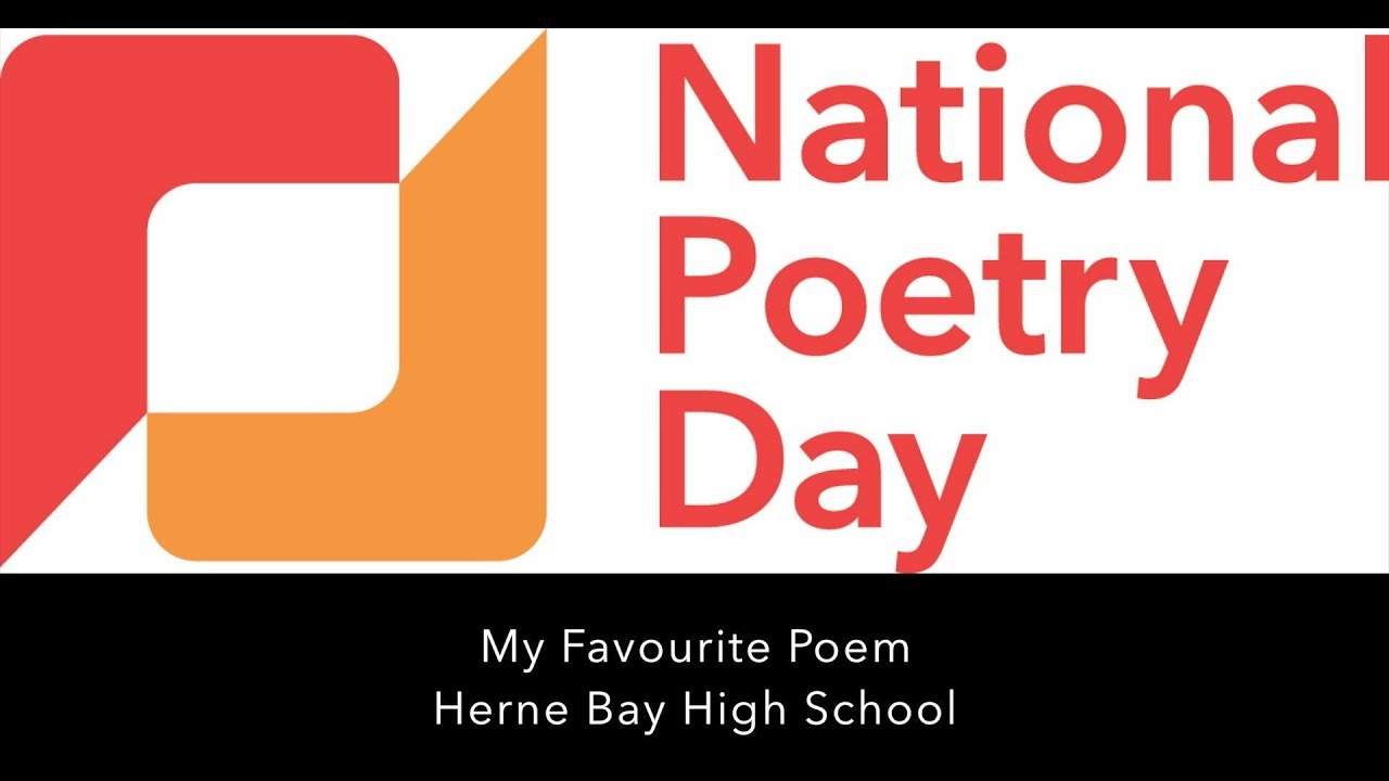 My Favourite Poem Herne Bay High School