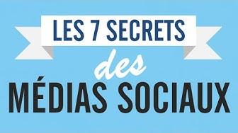 Les 7 secrets des médias sociaux (marketing digital)