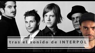 Baixar Interpol, tras las influencias de la banda