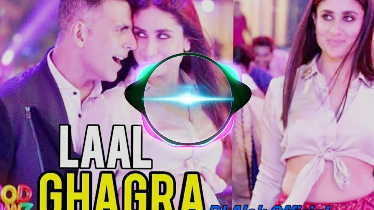 Laal Ghagra (Remix) | DJ Remix | Good Newwz | Akshay Kumar ...
