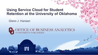 Using Service Cloud for Student Retention at the University of Oklahoma
