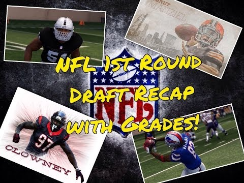 2014 NFL Draft 1st Round Recap | With Draft Grades