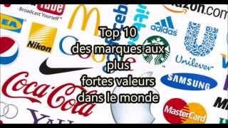 Top 10 des marques qui valent le plus cher au monde