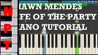 Shawn Mendes - Life Of The Party - Piano Tutorial - How to play - Synthesia
