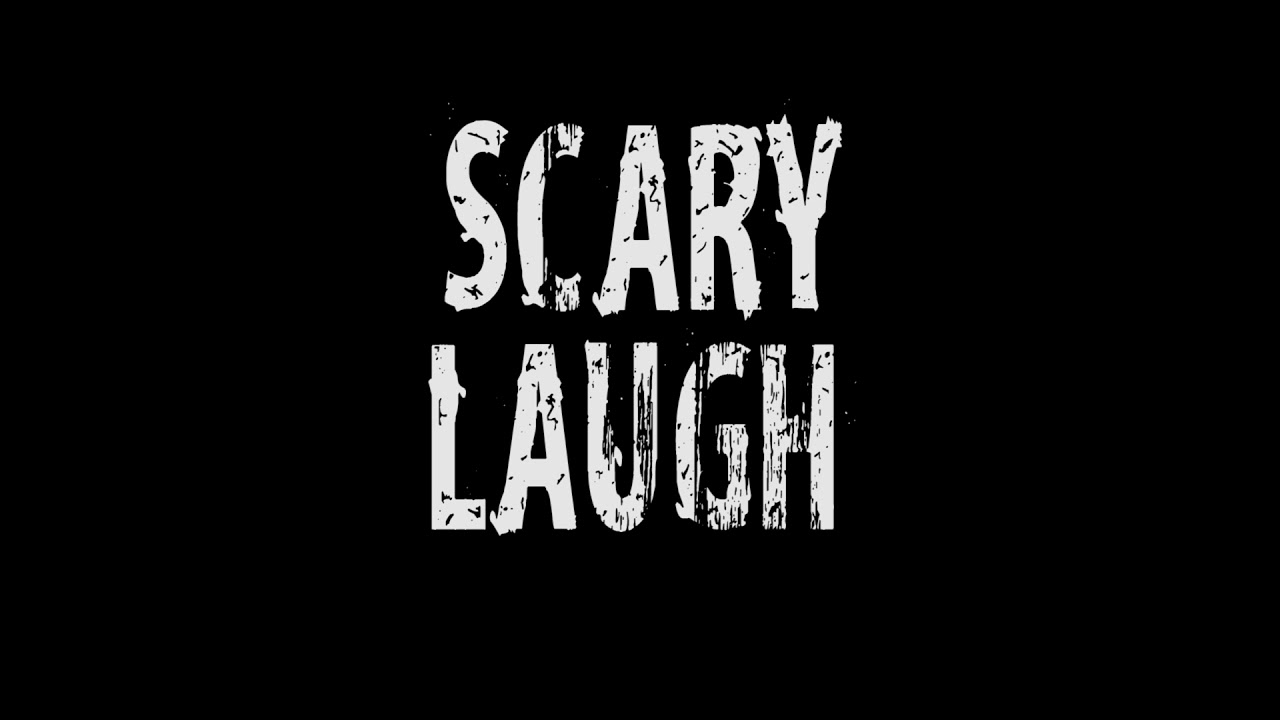 scary laugh sound effects