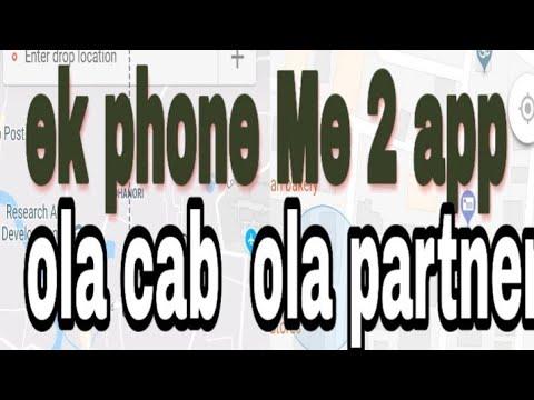 Ola Partner  And Ola Cab 1 Phone  Me 2 Apps
