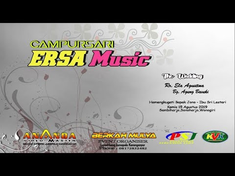 LIVE CAMPURSARI ERSA MUSIC    BERKAH MULYA SOUND SYSTEM   ANANDA MULTIMEDIA