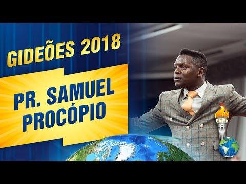 Gideões 2018 | Pr. Samuel Procópio